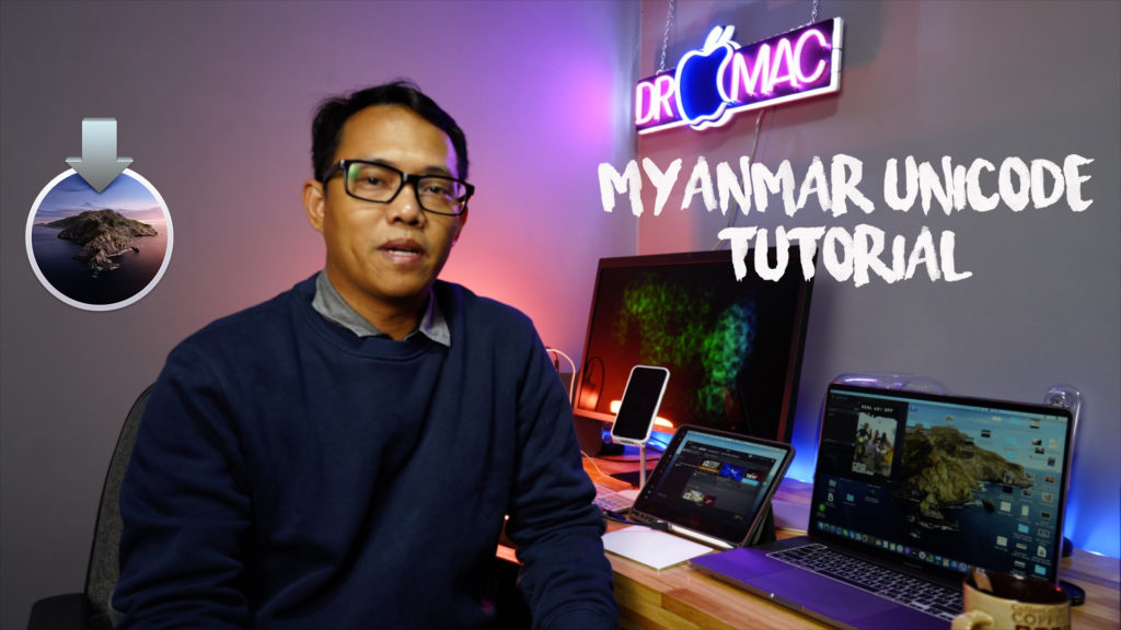 Myanmar Unicode Tutorials