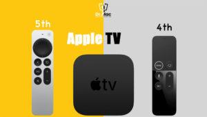 Apple TV 4th Gen Vs 5th Gen